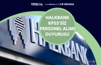 Halkbank KPSS'siz Bankacı Alımı Sınav Giriş Belgeleri Açıklandı! Sınav Tarihi!