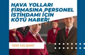 Havayolları Firması Personel Alımı Azaldı! 2700 Kişiyi İşten Çıkartacak!