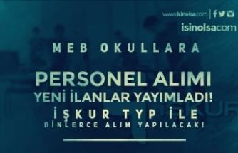 İŞKUR TYP İle MEB Okullara Binlerce Personel Alımı İçin 64 İlan Yayımladı!