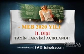 MEB 2020 İl Dışı Tayin Takvimi Açıklandı! Başvurular Ne Zaman?
