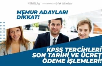 ÖSYM 2020/1 KPSS Tercihi Başvurusu Ne Zaman Son! Başvuru Ücreti Ödeme Tarihi!