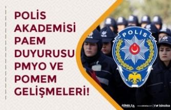 Polis Akademisi Başkanlığından PAEM Duyurusu! 27. Dönem POMEM İlanı Ne Zaman?