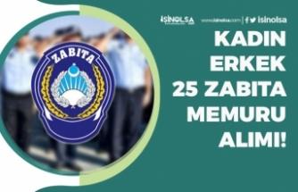 Şişli Belediyesi Kadın Erkek 25 Zabıta Memuru Alımı! 65 KPSS ile! Başvuru Şartları!