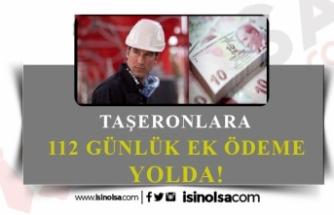 Taşerona 112 Günlük İkramiye ve Ek Ödeme Yapılacak!
