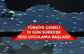 Türkiye Genelinde  Koronavirüs'e Karşı 10 Gün Sürecek Yeni Uygulama!