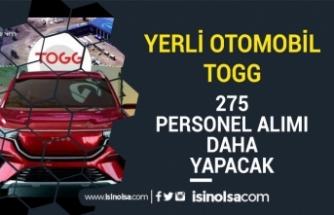 Yerli Otomobil TOGG 275 Personel Alımı Daha Hedefliyor! İş Başvuru Formu!