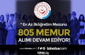 2828 Sosyal Hizmetler Kanunu Kapsamında 805 Memur Alımı Devam Ediyor