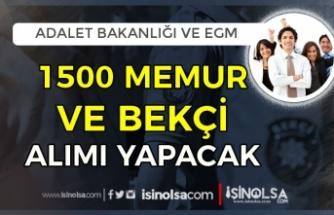 Adalet Bakanlığı ve EGM 1500 KPSS Siz Bekçi ve Memur Alımı Yapacak