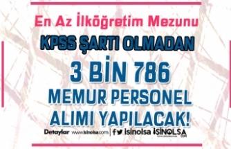 Bakanlıklar ve Kurumlar KPSS Siz 3 Bin 786 Memur Personel Alımı Yapacak!