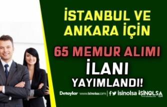 Bugün Yayımlandı! Ankara ve İstanbul için Belediyeler 65 Memur Alımı Yapacak