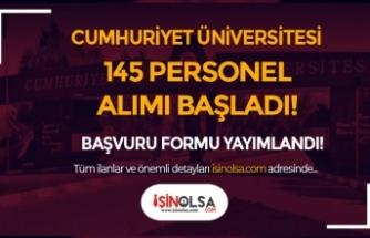 Cumhuriyet Üniversitesi 145 Hemşire, Sağlık Teknikeri ve Sağlık Personeli Alımı Başvuru Formu