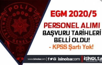 İçişleri Bakanlığı EGM KPSS Siz 2020/5 Personel Alım Başvuru Tarihleri Belli Oldu
