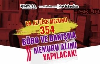 İŞKUR ile Lise Mezunu 354 Büro ve Danışma Memuru Alımı Yapılacak
