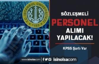 İstanbul Üniversitesi (İÜC) KPSS İle Sözleşmeli Personel Alımı İlanı Yayımlandı