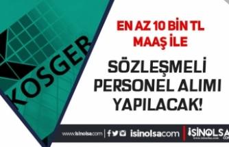 KOSGEB En Az 10 Bin TL Maaş İle Kamu Personeli Alım İlanı Yayımladı!