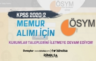 KPSS 2020/2 İle Memur Alımı Tercihleri İçin Kurumların Talepleri Alınmaya Devam Ediyor!