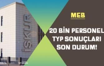 MEB 20 Bin İŞKUR TYP Personel Alımı Sonuçları Açıklandı mı?