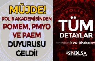 Müjde: Polis Akademisinden PMYO, POMEM ve PAEM Duyurusu Geldi