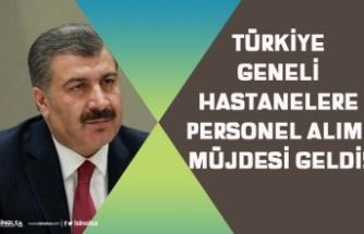 Türkiye Geneli Hastanelere 18 Bin Personel Alımı Açıklaması Geldi! Kadro, İlan Tarihi!