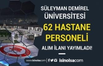 Süleyman Demirel Üniversitesi 62 Hastane Personeli Alım İlanı Yayımlandı