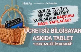 Ücretsiz Bilgisayar Askıda Tablet Kampanyası! THY, Kızılay, TV8 Bir Çok Belediye, Kurum!