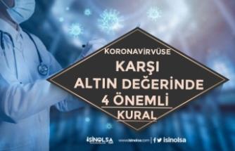 Uzmanlardan, Koronavirüs'e Karşı Altın Değerinde 4 Önemli Kural Açıklaması!