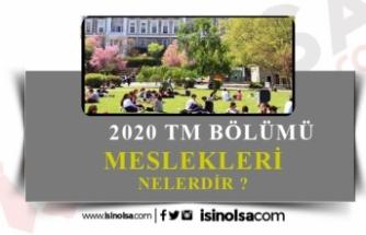 2021 TM Bölümleri Nelerdir?En Çok Tercih Edilen Meslekler