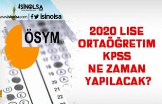 2020 Lise (Ortaöğretim) KPSS Ne Zaman Yapılacak?