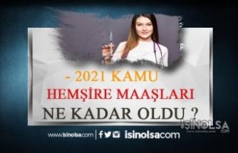 2021 Kamuda Ebe Hemşire Maaşları Ne Kadar?