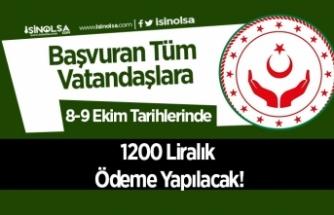 Başvuran Tüm Vatandaşlara 8-9 Ekim Tarihlerinde 1200 Liralık Ödeme Yapılacak!