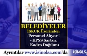 Belediyelere KPSS Şartsız 28 Büro İşçisi, Hizmetli Alımı yapılacak