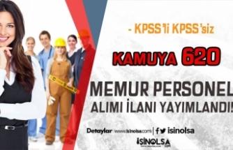 Bugün Yayımlandı! Kamuya  KPSS'li KPSS Siz 620 Memur Personel Alınacak!