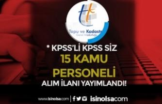 CSB Tapu ve Kadastro 15 Kamu Personeli Alım İlanı! 2020 KPSS Puanı İle