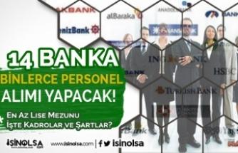 En Az Lise Mezunu 14 Banka İş İlanı: Binlerce Banka Personel Alımı Yapılacak!
