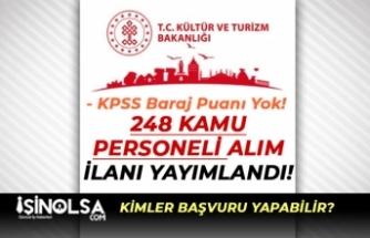Kültür Bakanlığı AYK 248 Kamu Personeli Alım İlanı 2020! KPSS Baraj Puanı Yok!