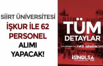 Siirt Üniversitesi En Az İlköğretim Mezunu 62 Personel Alımı Başladı!