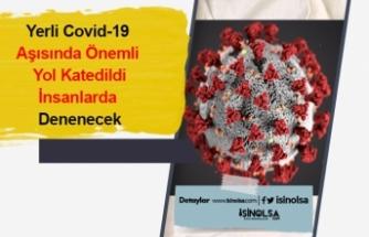 Yerli Covid-19  Aşısında Önemli  Yol Katedildi İnsanlarda  Denenecek