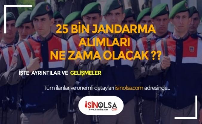 Jandarma 25 Bin Alım Ne Zaman Olacak ?