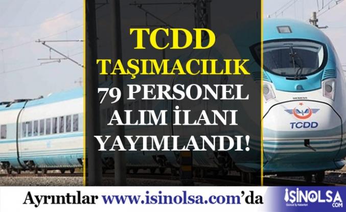 TCDD 399 Sayılı Kanun Kapsamında 79 Personel ( Yardımcı Makinist ) Alım İlanı Yayımladı