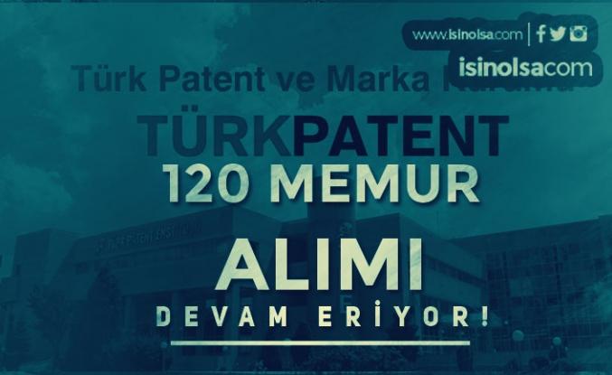 Türk Patent 120 Kamu Personeli Alımı Başvuruları e-Devlet'ten Yapılacak