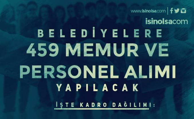 18 Belediye 391 Memur ve İŞKUR İle 16 Belediye 68 Personel Alıyor