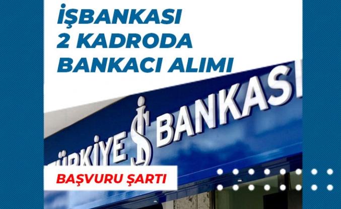 İşbank 2 Kadroda Bankacı Alımı Uzman Yardımcısı, Bilişim Personeli Alımı!