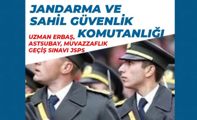 Jandarma ve Sahil Güvenlik Komutanlığı Uzman Erbaş, Astsubay, Muvazzaflık JSPS Sınavı!