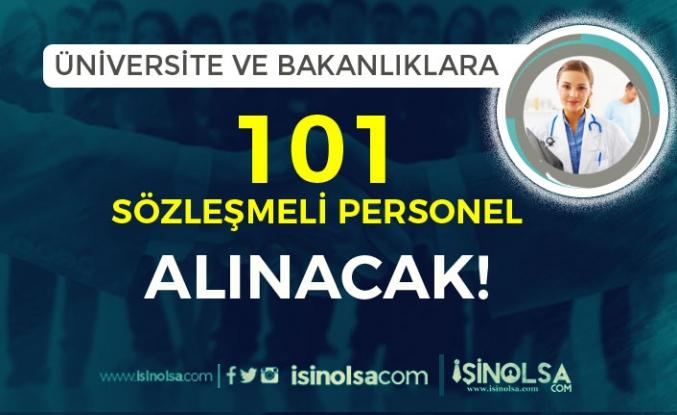 Üniversitelere ve Bakanlığa 101 Sözleşmeli Personel Alımı Yapılıyor