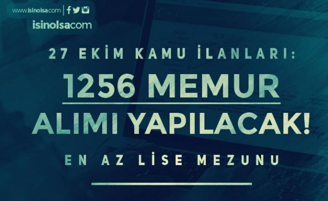 27 Ekim Resmi Gazete İlanları: 1256 Memur Alımı Yapılacak!