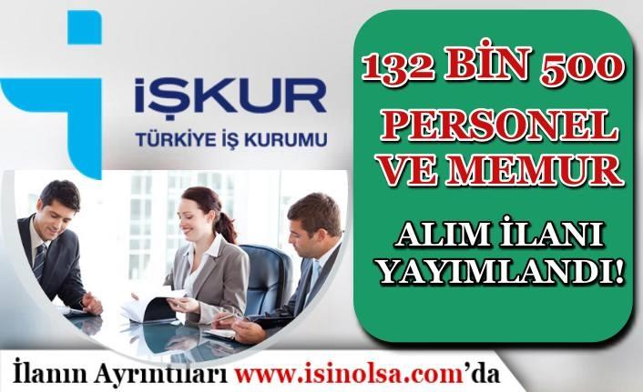 İŞKUR Kamu, Özel ve TYP Kapsamında 132 Bin 500 Personel ve Memur Alımı