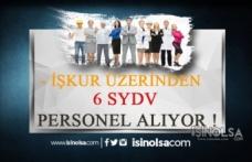 6 SYDV Çok Sayıda Personel Alıyor!