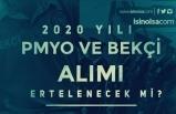 2020 Yılı PMYO Polis Alımı ve Bekçi Alımı Ertelenecek mi? Ne Zaman Yayımlanır?
