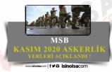 MSB Kasım 2020 Askerlik Yerlerini ve Bedelli Askerliği Açıkladı!