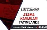 9 Temmuz Atama Kararları: 10 Müdürlük ve Kuruma Yönetim Kurulu Üyeleri Değişti
